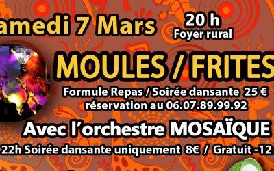 Samedi 7 mars à 20h: Repas moules/frites et soirée dansante
